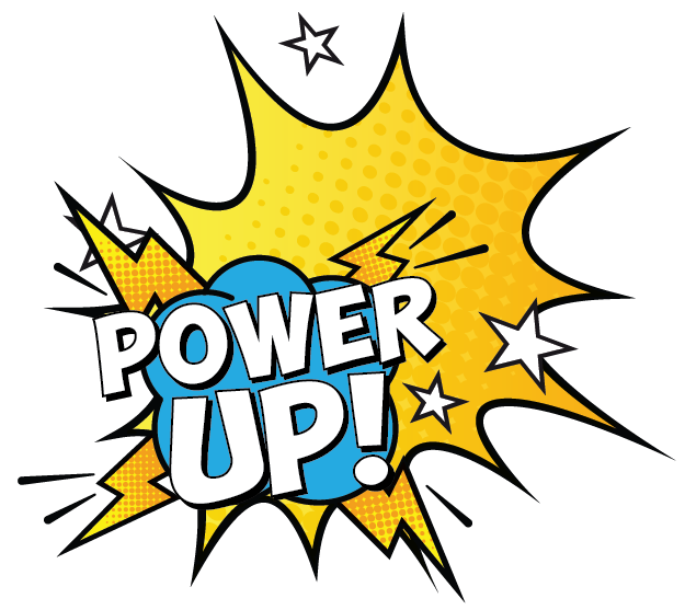 Power Up graphic art